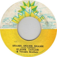 ELAINE TAYLOR & THE TWINKLE BROS. / SKIN-FLESH & BONES - Shame Shame Shame / Dub On You.