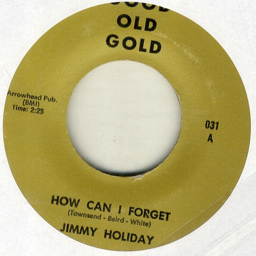 JIMMIE HOLIDAY - How Can I Forget / Baby I Love You.
