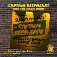 CAPTAIN BEEFHEART & HIS MAGIC BAND - Frank Freeman's Dance Club - And Other Rarities