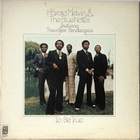 HAROLD MELVIN & THE BLUE NOTES FEATURING THEODORE PENDERGRASS - To Be True