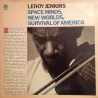 LEROY JENKINS - Space Minds, New Worlds, Survival Of America
