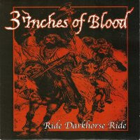3 INCHES OF BLOOD - Ride Darkhorse Ride