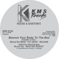 REESE & SANTONIO - Bounce Your Body To The Box / The Sound / Force Field