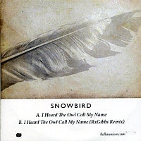 SNOWBIRD - I Heard The Owl Call My Name