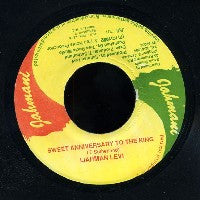IJAHMAN LEVI - Sweet Anniversary To The King