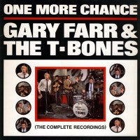 GARY FARR & THE T-BONES - One More Chance