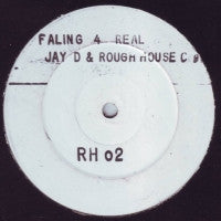 JAY DEE AND ROUGH HOUSE CREW - Falling 4 Real