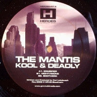 THE MANTIS - Kool & Deadly