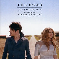 ALISTAIR GRIFFIN FEAT. KIMBERLEY WALSH - The Road