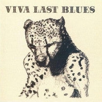 PALACE MUSIC - Viva Last Blues