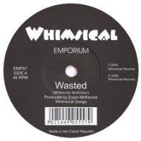 EMPORIUM - Wasted / Don't Be Alarmed