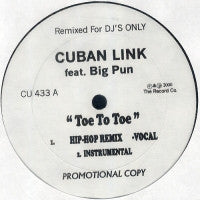 CUBAN LINK FEATURING BIG PUN / CAM'RON - Toe To Toe / That's Me