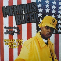 MEMPHIS BLEEK - What You Think Of That