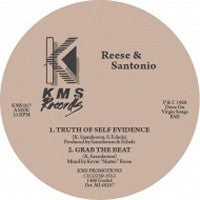 REESE & SANTONIO - Truth Of Self Evidence / Grab The Beat / Structure