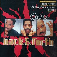 CAMEO - Back & Forth / You Can Have The World