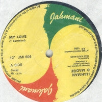 IJAHMAN & MADGE / IJAHMAN LEVI - My Love / Chariot Of Love
