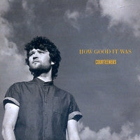 THE COURTEENERS - How Good It Was
