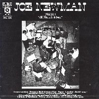 "JOE NEWMAN - Volume 1 ""All I Wanna Do Is Swing"" - The Basie Days"