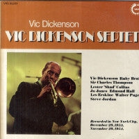VIC DICKENSON SEPTET - The Vic Dickerson Septet with Ruby Braff.