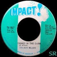 DELROY WILSON - Things In The Dark