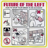 FUTURE OF THE LEFT - French Lessons