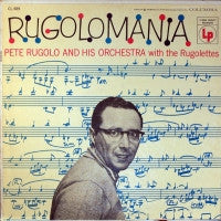 PETE RUGOLO AND HIS ORCHESTRA WITH RUGOLETTES - Rugolomania