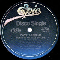 PATTI LABELLE - Music Is My Way Of Life / What Can Do For You?