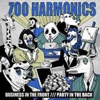 ZOO HARMONICS - Business In The Front... Party In The Back