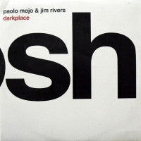PAOLO MOJO & JIM RIVERS - Darkplace