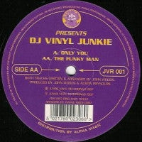 DJ VINYL JUNKIE - Only You / The Funky Man