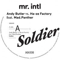 ANDY BUTLER VS. HA-ZE FACTORY FEAT. MAD PANTHER - Soldier
