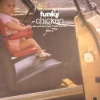 VARIOUS ARTISTS - Funky Chicken - Belgian Grooves From The 70's - Part 2.