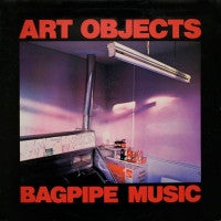 ART OBJECTS - Bagpipe Music