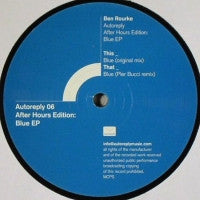 BEN ROURKE - After Hours Edition: Blue EP