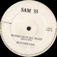 BUTCHER SAM - Ravers Do It All Night