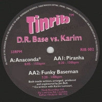 D.R.BASE VS. KARIM - Anaconda / Piranha / Funky Baseman