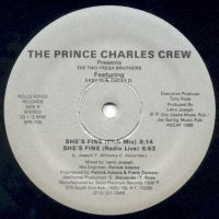 THE PRINCE CHARLES CREW PRESENTS TWO FRESH BROTHERS, THE FEATURING EASY EL & CHILLY D. - She's Fine