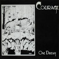 COURAGE / CONTAGIOUS DISEASE - One Dream