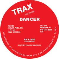 DANCER - Am A Dog / Boom Boom