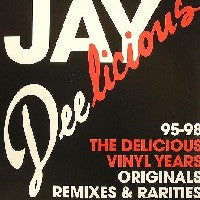 JAY DEE AKA J. DILLA - Jay Deelicious: The Delicious Vinyl Years 95-98
