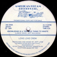LOVE LOVE CREW - Knowledge Is A Terrible Thing To Waste