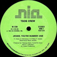 TSOB CREW - Jessie, You're Number One