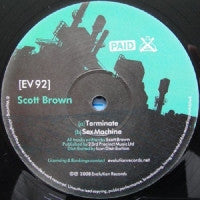 SCOTT BROWN - Terminate / Sex Machine