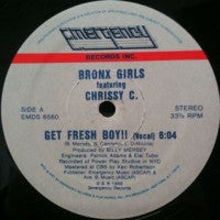 BRONX GIRLS FEATURING CHRISSY C - Get Fresh Boy !!