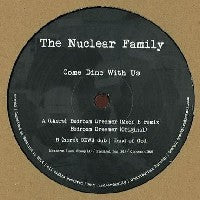 THE NUCLEAR FAMILY - Come Dine With Us