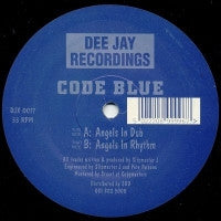 CODE BLUE - Angels In Dub / Angels In Rhythm