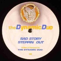 THE DYNAMIC DUO - Sad Story / Steppin Out