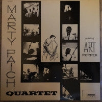 THE MARTY PAICH QUARTET FEATURING ART PEPPER - Marty Paich Quartet