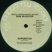 BOB MCGILPIN - Superstar / Go For The Money