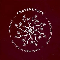 GRAVENHURST - Flashlight Season / Black Holes In The Sand / Offerings: Lost Songs 2000 - 2004